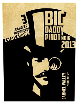 2013 Big Daddy Pinot Noir